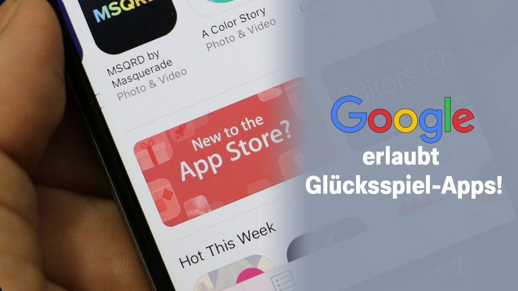 Google erlaubt Glücksspiel-Apps